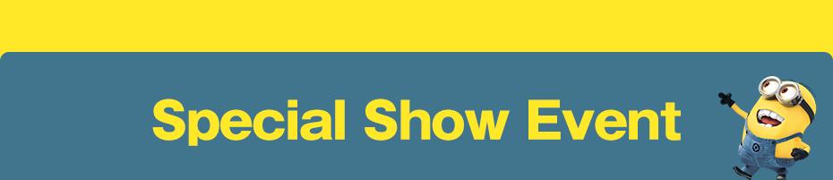 NEW! Special Show Event